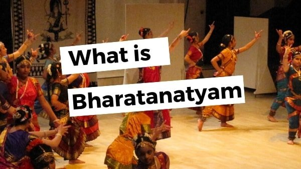 Bharatanatyam – Classical Indian Dance Forms