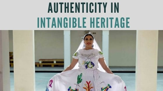 Authenticity in Intangible Heritage (2.5)