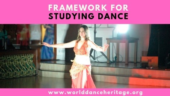 Study Framework for Researching Dance Heritage