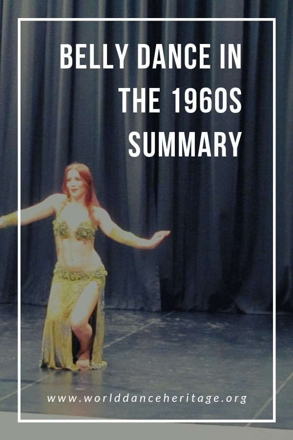 Summary of belly dance in the 1960s