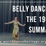 Belly dance from the 1960s summary