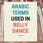 Arabic terms used in Raqs sharqi