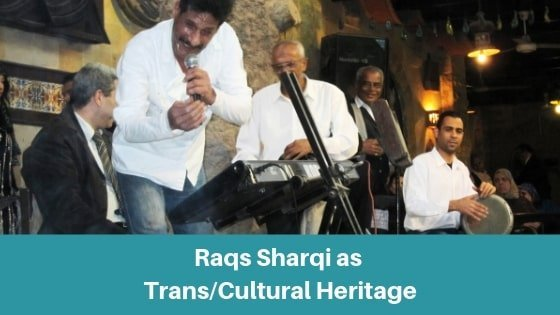 The Era of Raqs Sharqi as Global Transcultural Heritage and the 2000s (5.7)