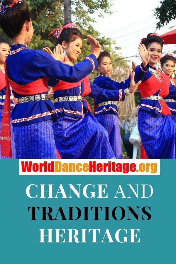 Change and traditions in heritage and dance.