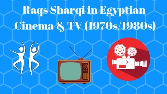 Nagwa Fouad and Raqs Sharqi in Egyptian Cinema and TV (the 1970s and Early 1980s) (5.5)