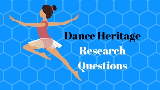 Dance/Heritage Research Questions and Summary (3.8)