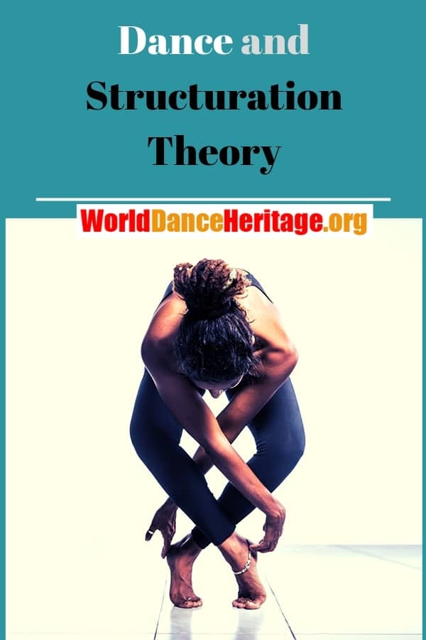 Dance and structuration theory