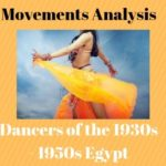 Belly dancers of the 1930s and 1950s in Egypt.