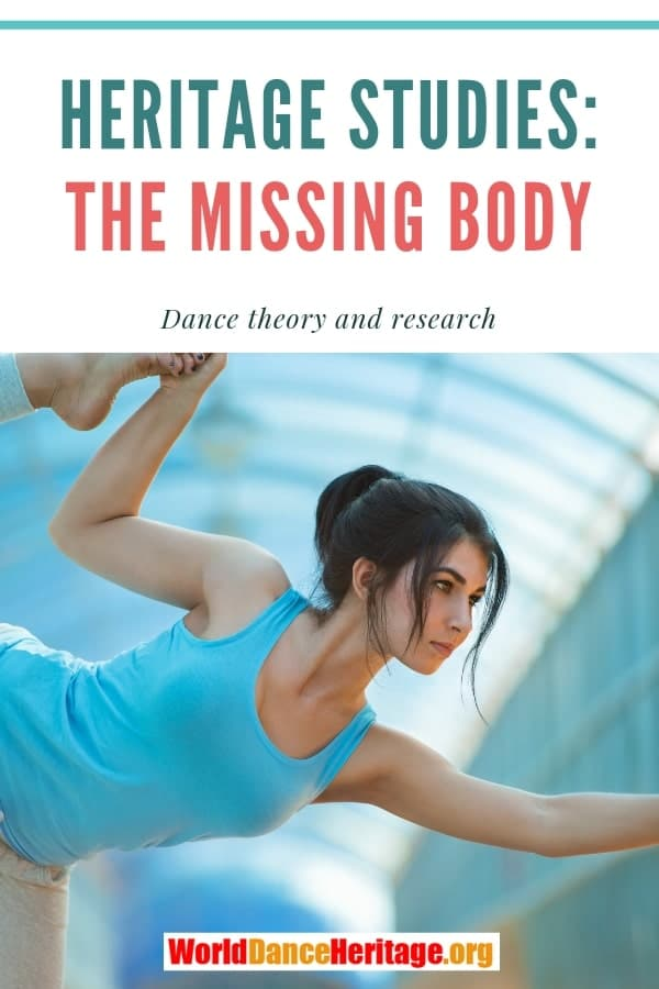 Heritage studies and the missing body in theory.