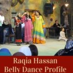 Raqia Hassan the Raqs sharqi performer