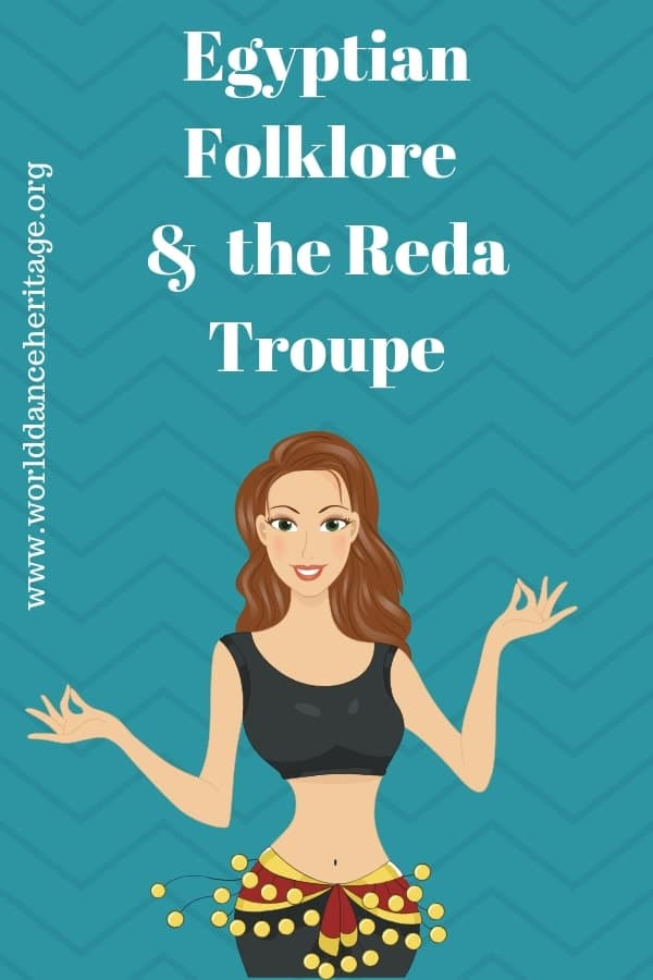 Reda troupe and Egyptian folklore
