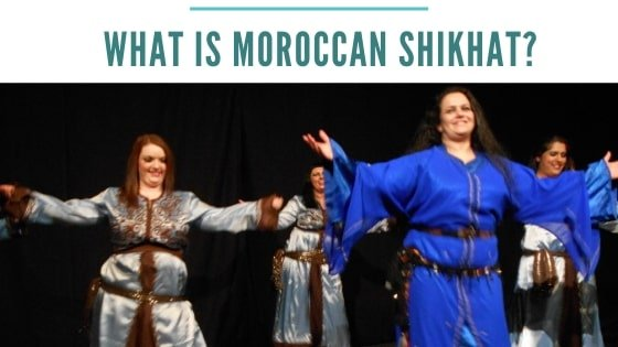 What is Moroccan Shikhat – Dance Heritage