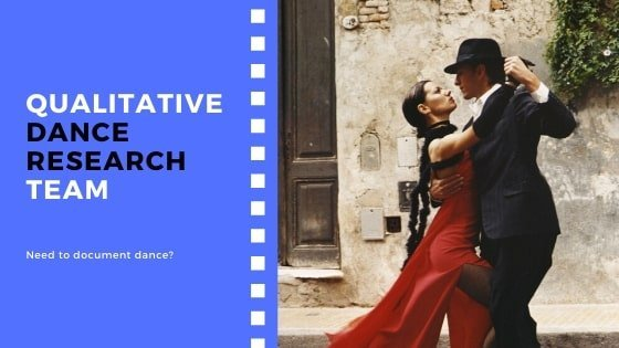 Qualitative dance research team for hire.